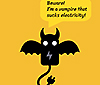 Poster of a bat and information to remove charger when not in use.