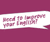 "Pratbubbla m text ""Need to improve your English?"""