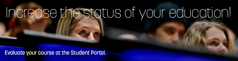 Increase the status of your education! Evaluate your course at the Student Portal.